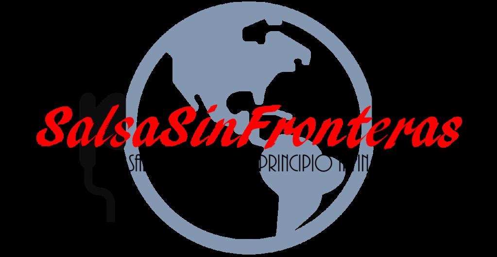 SalsaSinFronteras, Salsa Sin Fronteras